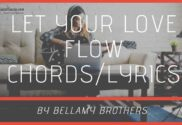 let your love flow chords