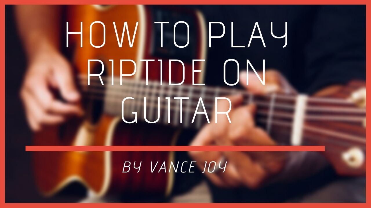 Riptide Chords By John Denver : Your Guitar Success