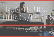 run to you chords