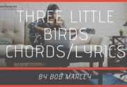 three little birds chords