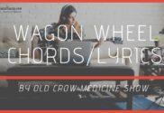 wagon wheel chords