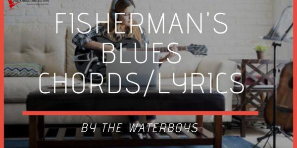 fishermans blues chords