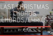 last christmas chords