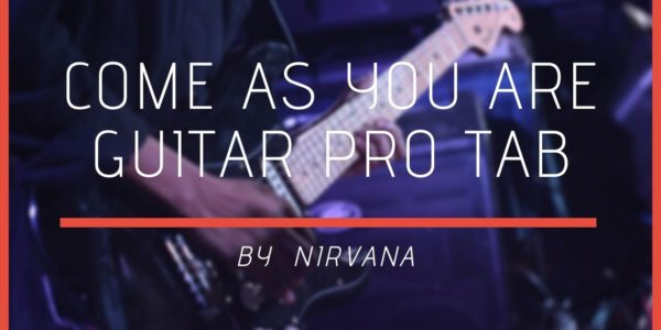come as you are guitar pro
