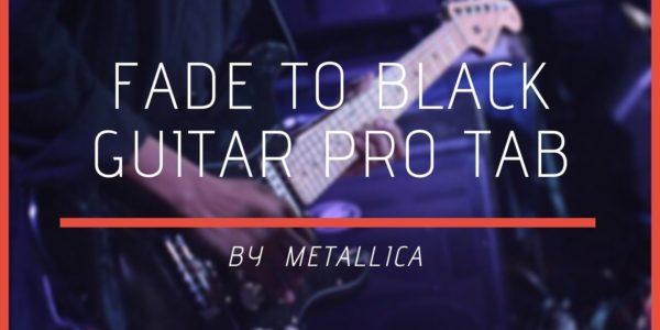 fade to black guitar pro