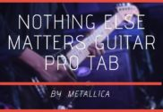 nothing else matters guitar pro