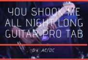 You Shook Me All Night Long Guitar Pro