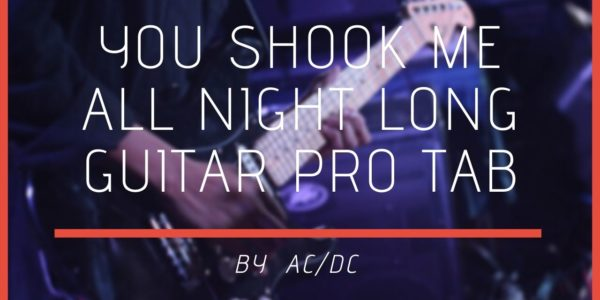 You Shook Me All Night Long Guitar Pro