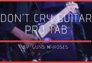 dont cry guitar pro