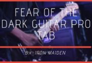 fear of the dark guitar pro tab