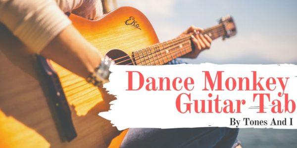 dance monkey guitar tab