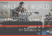 half the world away chords
