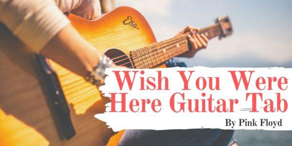 wish you were here guitar tab