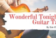 wonderful tonight guitar tab