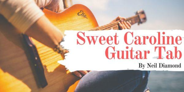 sweet caroline guitar tab