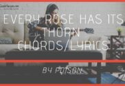every rose has its thorn chords