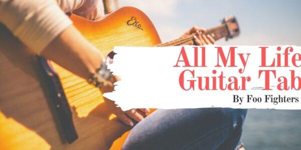 all my life guitar tab