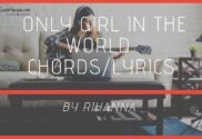 only girl in the world chords