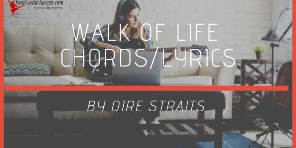 walk of life chords