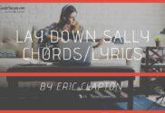 lay down sally chords
