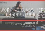 working class hero chords